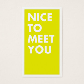 Nice to Meet You Business Card