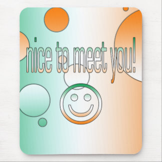Nice to Meet You! Ireland Flag Colors Pop Art Mouse Pad