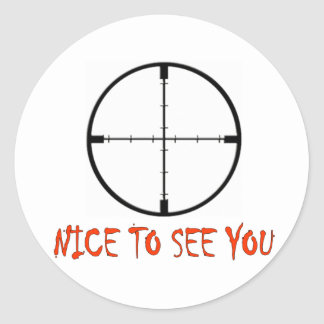 NICE TO SEE YOU CLASSIC ROUND STICKER