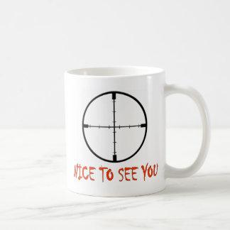 NICE TO SEE YOU COFFEE MUG