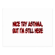 Nice Try Asthma... Postcard