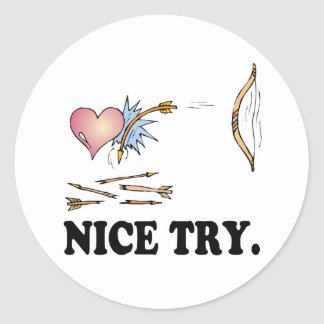 NICE TRY CUPID FAILURE CLASSIC ROUND STICKER
