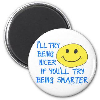 Nicer Smarter Magnet