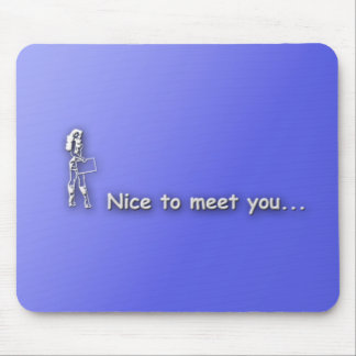 nicetomeetyou mouse pad