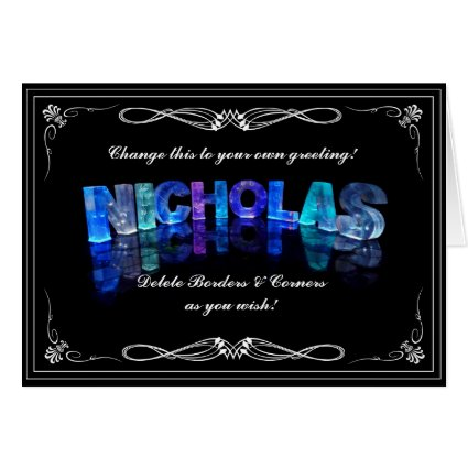 Nicholas - Name in Lights greeting card (Photo)
