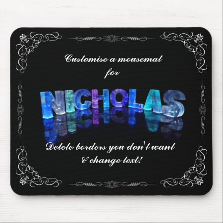 Nicholas - The Name Nicholas in 3D Lights (Photog Mouse Pad