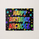 "[ Thumbnail: ""Nichole"" First Name, Fun ""Happy Birthday"" Jigsaw Puzzle ]"