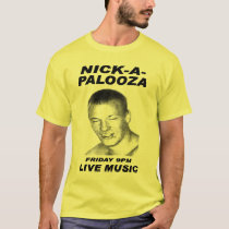 nick-a-palooza T-Shirt