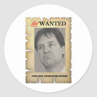 NICK CLEGG NOT WANTED CLASSIC ROUND STICKER