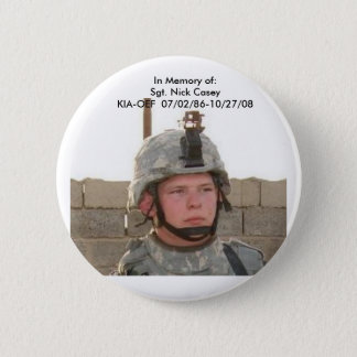 nick face pix, In Memory of:Sgt. Nick CaseyKIA-... Button