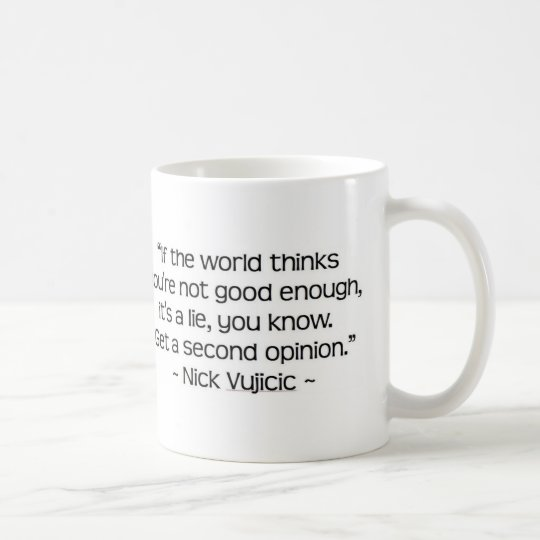 Nick Vujicic Quote Mug