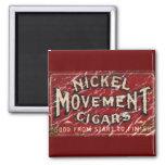 Nickle Movement Cigar 1900 - distressed Fridge Magnets