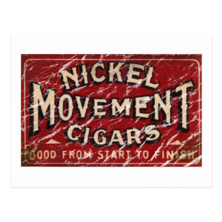 Nickle Movement Cigar 1900 - distressed Postcard