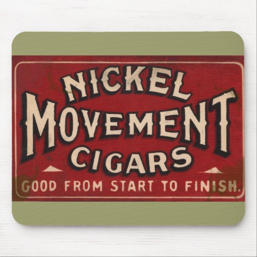 Nickle Movement Cigar 1900 Mouse Pad