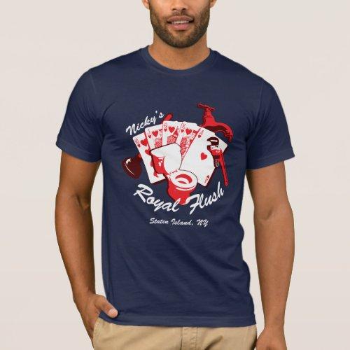 Nickys Royal Flush Dark T_Shirt