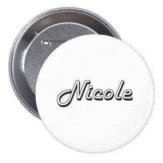Nicole Classic Retro Name Design 3 Inch Round Button