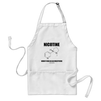Nicotine Widely Used As An Insecticide (Chemistry) Adult Apron