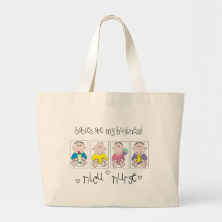"""NICU NURSE Gifts """"Babies Are My Business"""" Large Tote Bag"""