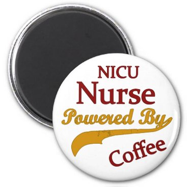 Coffee Themed Nicu Nurse Powered By Coffee Magnet