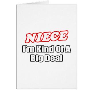 Niece...Big Deal Card