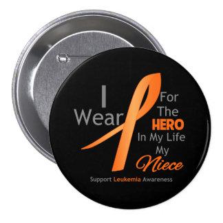 Niece - Hero in My Life - Leukemia Pinback Button