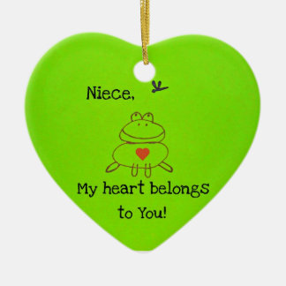 Niece, my heart belongs to you! ceramic ornament