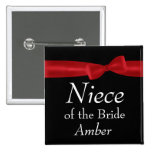 NIECE of BRIDE Red Bow Wedding Custom Name Pin