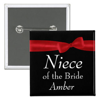 NIECE of BRIDE Red Bow Wedding Custom Name Pinback Button