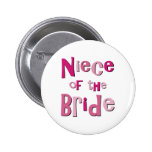 Niece of the Bride Button
