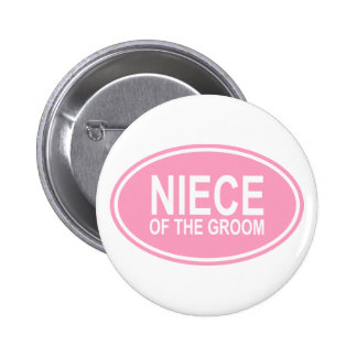 Niece of the Groom Wedding Oval Pink Pinback Button