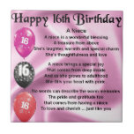 """Niece Poem -  16th Birthday Ceramic Tile<br><div class=""""desc"""">A great gift for a niece on her 16th birthday</div>"""