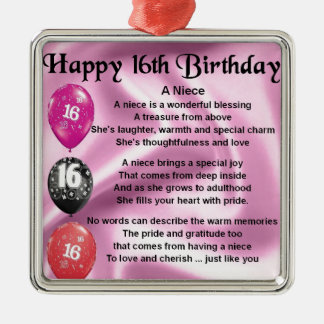 Niece Poem -  16th Birthday Metal Ornament