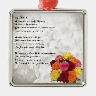 Niece Poem - Flowers Metal Ornament