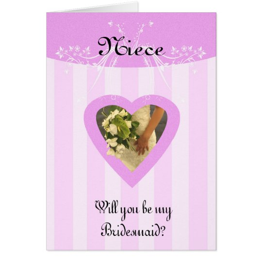 Niece Will you be my Bridesmaid Stylish and Classy Card