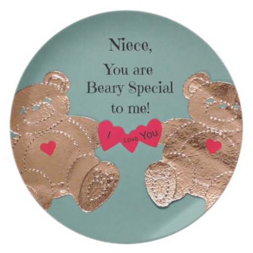 Niece, you are Beary Special to me! Dinner Plates