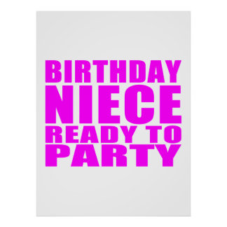 Nieces : Birthday Niece Ready to Party Poster