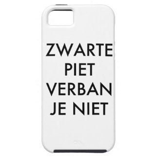 Niet verban del je de Zwarte Piet iPhone 5 Case-Mate Carcasa