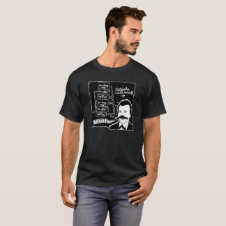 Nietzche Cracks Himself Up T-Shirt