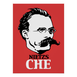 Nietzs-Che Posters