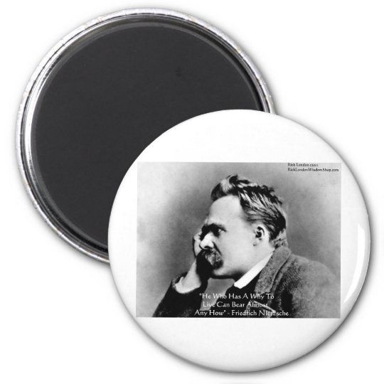 "Nietzsche ""A Why"" Wisdom Quote Gifts & Cards Magnet"