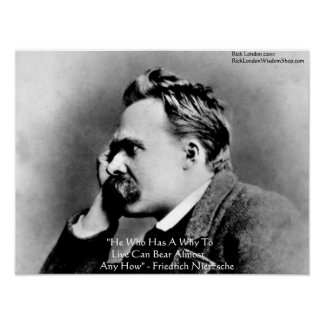 """Nietzsche """"A Why"""" Wisdom Quote Poster Poster"""