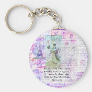 Nietzsche dancing and music quote key chains