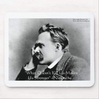 """Nietzsche """"Doesn't Kill U"""" Quote Gifts & Tees Mouse Pad"""