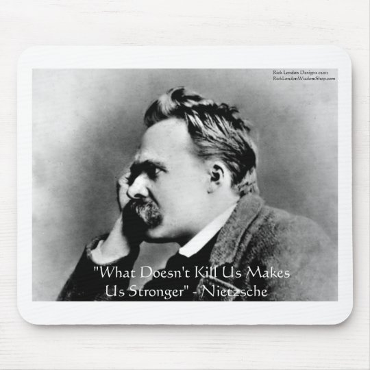 "Nietzsche ""Doesn't Kill U"" Quote Gifts & Tees Mouse Pad"