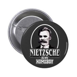 Nietzsche es mi Homeboy Pin Redondo 5 Cm