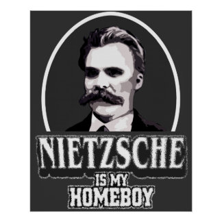 Nietzsche es mi poster del Homeboy