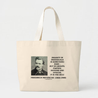 Nietzsche Insanity Rare In Individuals Quote Large Tote Bag