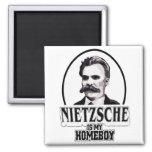 Nietzsche Is My Homeboy Magnet