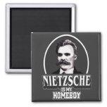 Nietzsche Is My Homeboy Refrigerator Magnet