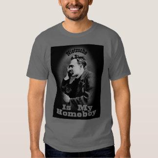 Nietzsche is my homeboy tshirt